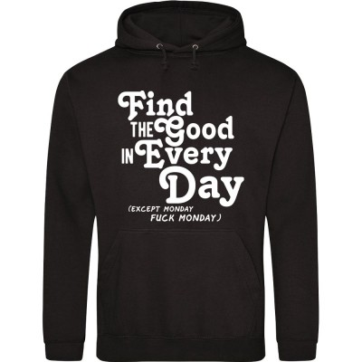 Find the Good in Every Day (Uncensored)