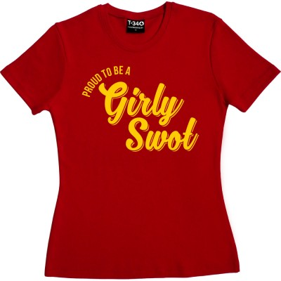 (Proud To Be A) Girly Swot
