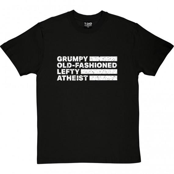 Grumpy Old-Fashioned Lefty Atheist T-Shirt