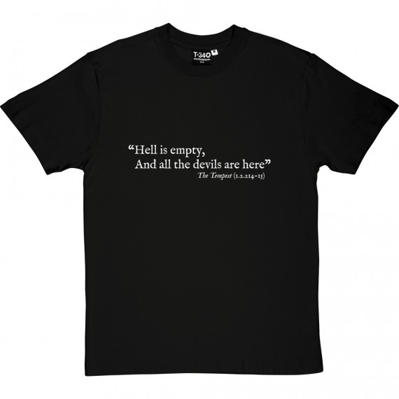 "Shakespeare ""Hell Is Empty"" Quote T-Shirt"