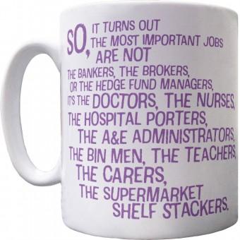 Important Jobs Ceramic Mug