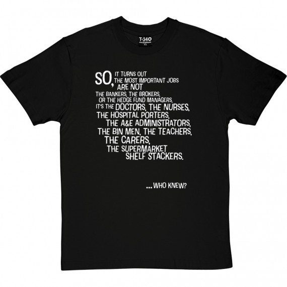 The Most Important Jobs T-Shirt