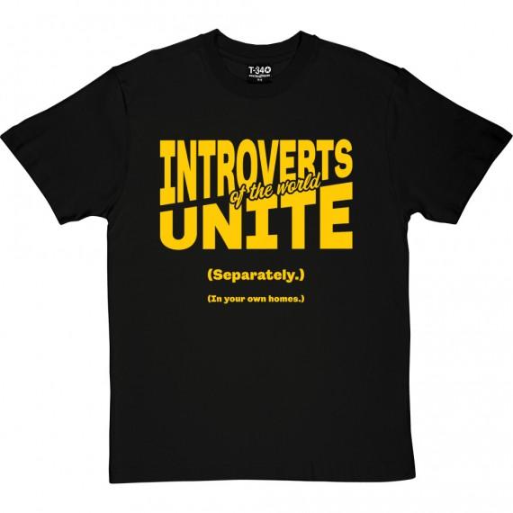 Introverts of the World Unite T-Shirt | RedMolotov