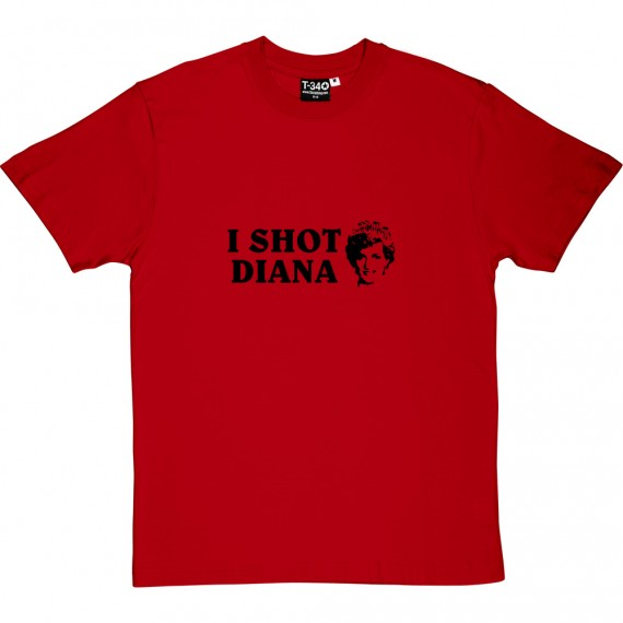 I Shot Diana T-Shirt