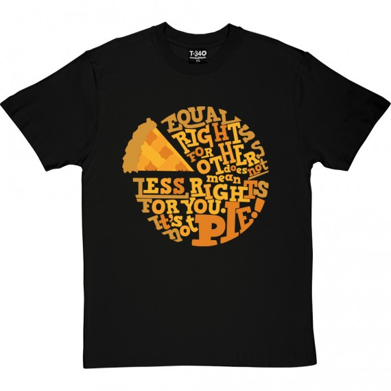 It's Not Pie T-Shirt