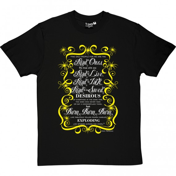 "Jack Kerouac ""Mad Ones"" Quote T-Shirt"