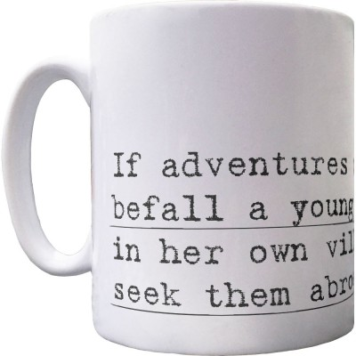 "Jane Austen ""Adventures"" Quote Ceramic Mug"