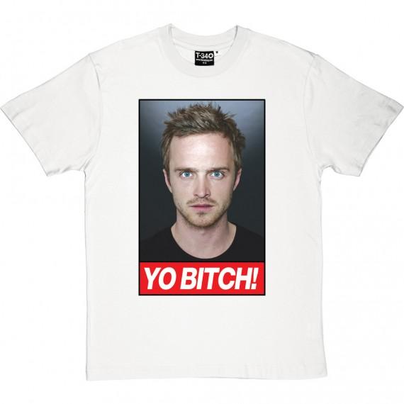Yo, Bitch! T-Shirt