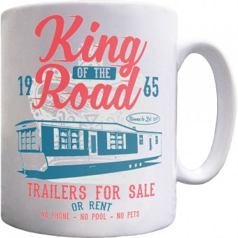 King Of The Road Ceramic Mug