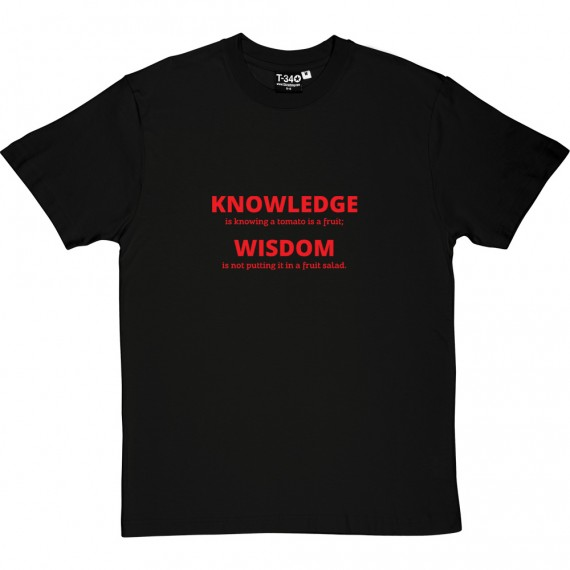 Knowledge vs Wisdom T-Shirt