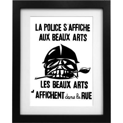 La Police S'Affiche Aux Beaux Arts... Art Print