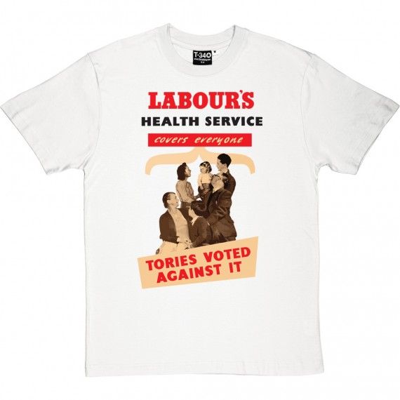 Labour's Health Service T-Shirt