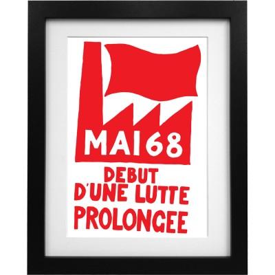 Mai '68 - Debut D'Une Lutte Prolongee Art Print