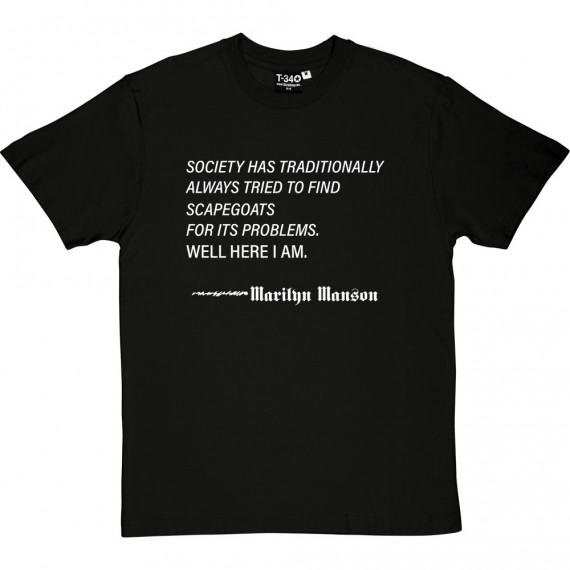 "Marilyn Manson ""Scapegoats"" Quote T-Shirt"