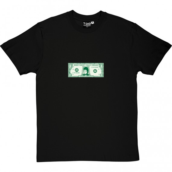 Money Doesn't Talk It Swears T-Shirt