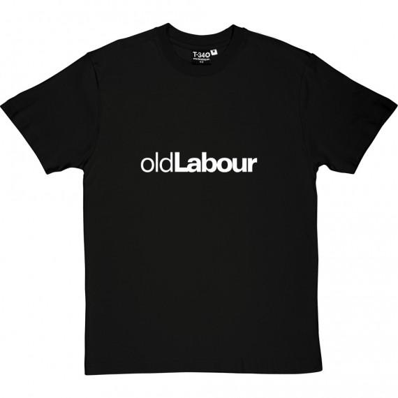 Old Labour T-Shirt