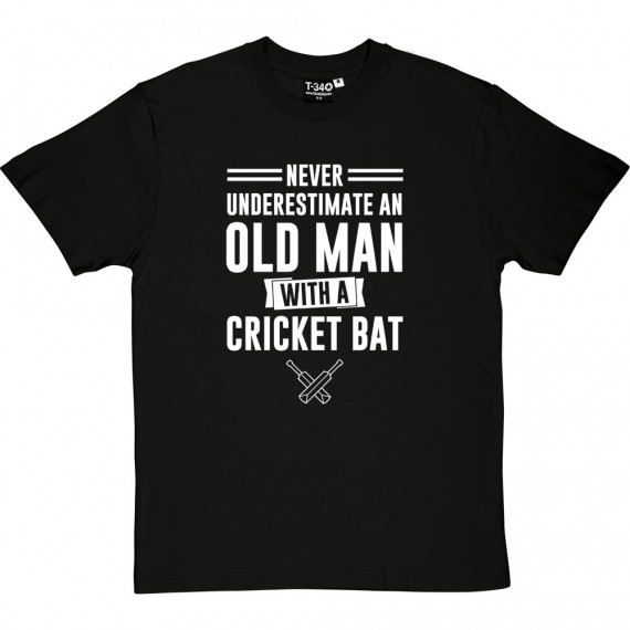 Never Underestimate An Old Man With A Cricket Bat T-Shirt