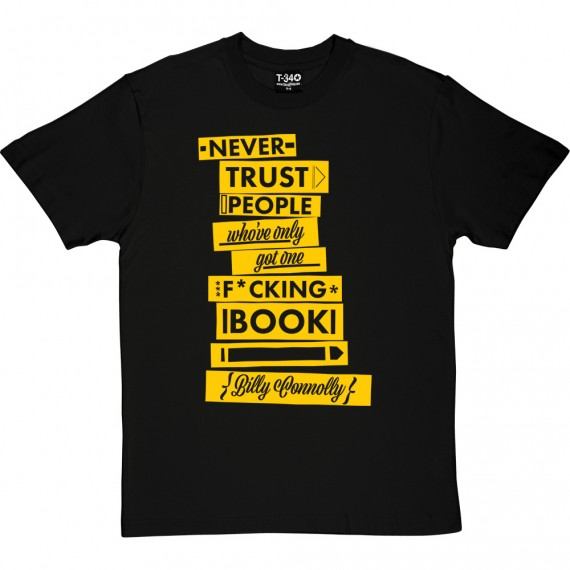 "Billy Connolly ""One Book"" Quote T-Shirt"
