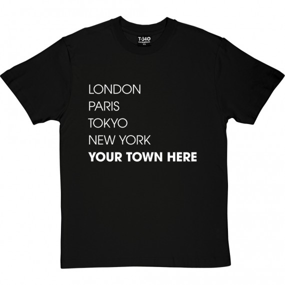 Personalised London, Paris, Tokyo, New York T-Shirt