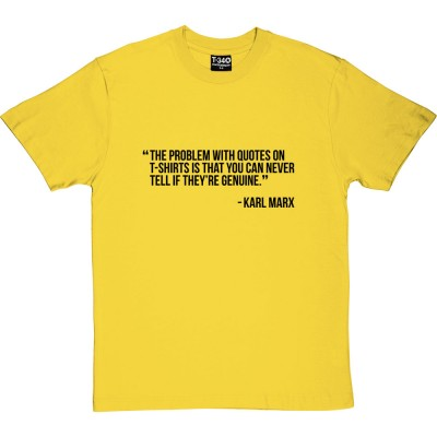 The Problem With Quotes On T-Shirts...