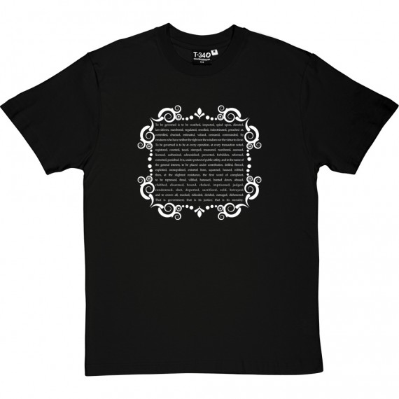 "Pierre-Joseph Proudhon ""To Be Governed"" T-Shirt"