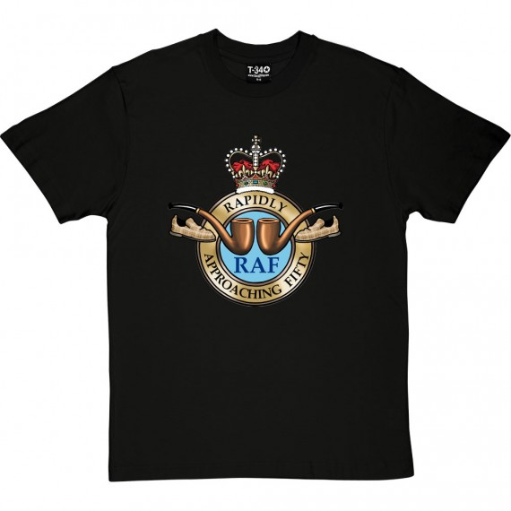 RAF: Rapidly Approaching Fifty T-Shirt