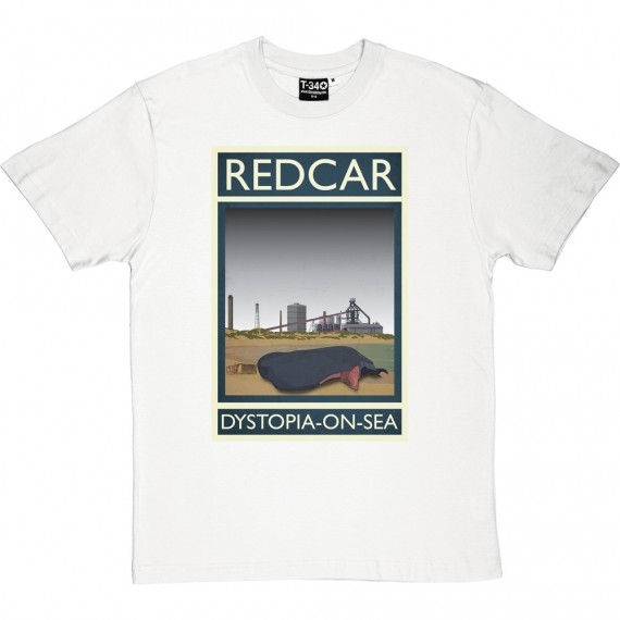 Redcar: Dystopia-on-Sea T-Shirt