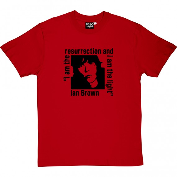 Ian Brown: I Am The Resurrection T-Shirt