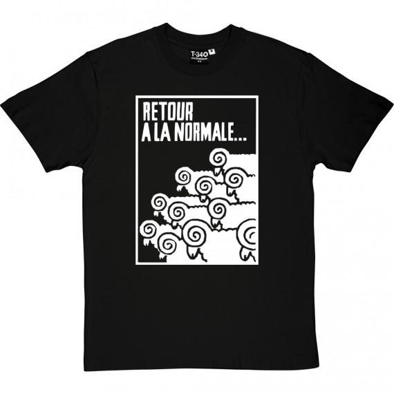 Retour A La Normale T-Shirt