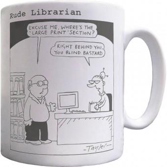 Rude Librarian: Large Print Mug