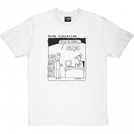 Rude Librarian: Self Help T-Shirt