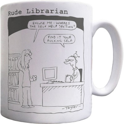Rude Librarian: Self Help Mug