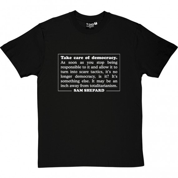 Take Care Of Democracy T-Shirt