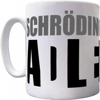 Schrodinger's Cat is Alive/Dead Ceramic Mug