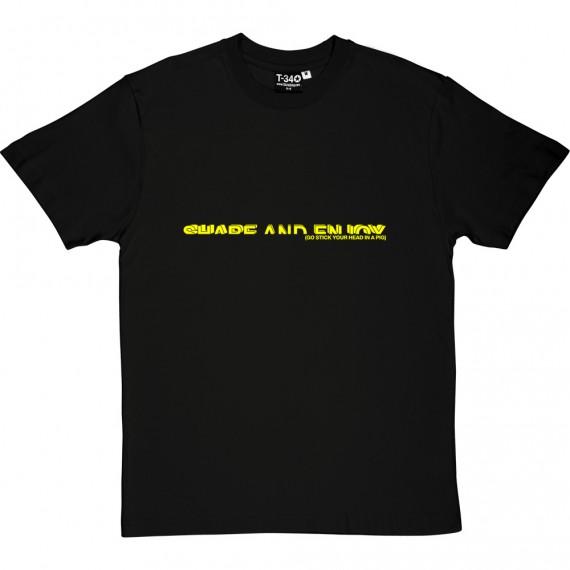 Share And Enjoy T-Shirt
