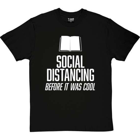Social Distancing Before It Was Cool (Bookworm) T-Shirt