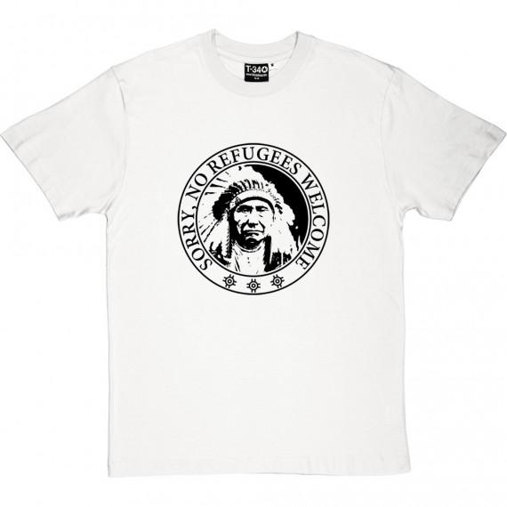 Sorry, No Refugees T-Shirt