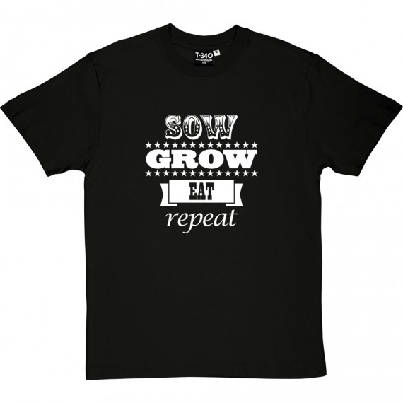 Sow, Grow, Eat, Repeat T-Shirt