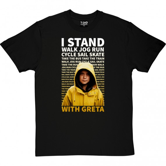 I Stand With Greta T-Shirt