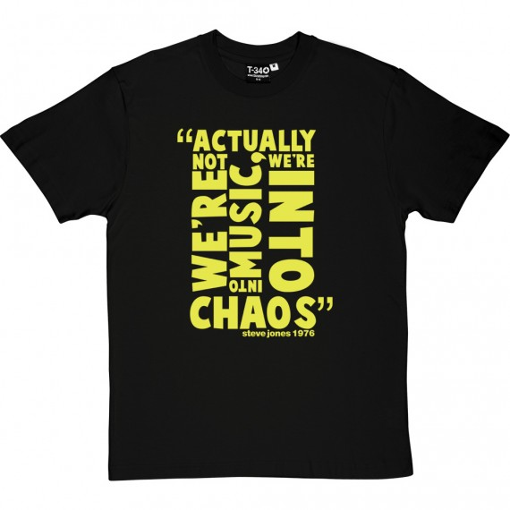"Steve Jones ""Chaos"" Quote T-Shirt"