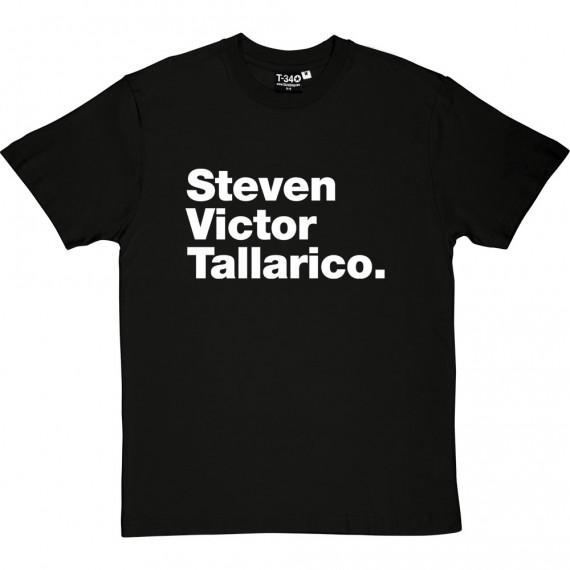 Steven Victor Tallarico T-Shirt
