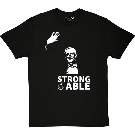 Jeremy Corbyn: Strong and Able T-Shirt