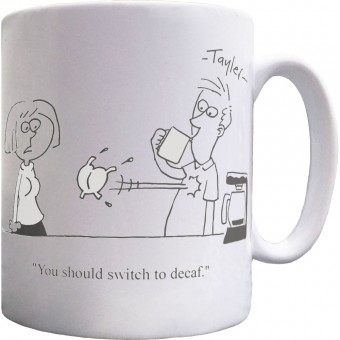 Switch To Decaf Mug