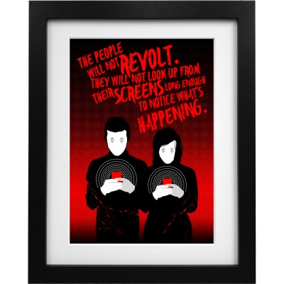 The People Will Not Revolt Art Print