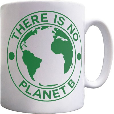 There Is No Planet B Ceramic Mug Redmolotov