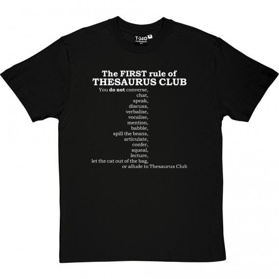 The First Rule of Thesaurus Club T-Shirt