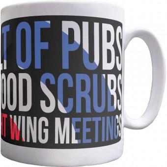 They Smelt of Pubs and Wormwood Scrubs Mug