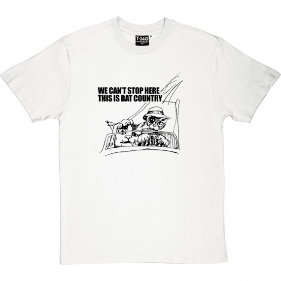 We Can't Stop Here, This Is Bat Country T-Shirt