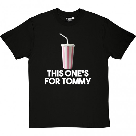 This One's For Tommy T-Shirt