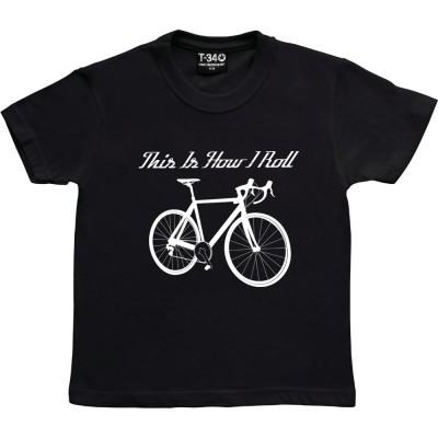 This Is How I Roll: Road Bike